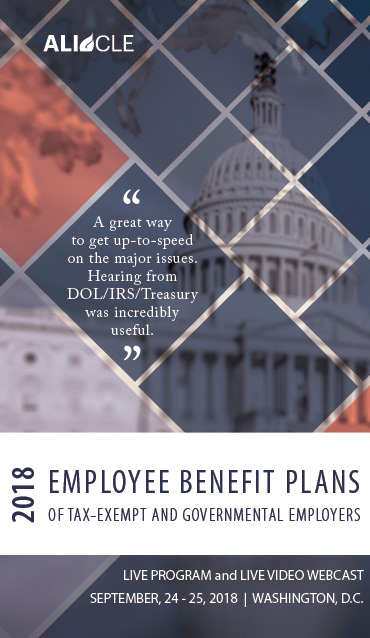 Benefit Plan Provisions and Employer Operations-Latest Developments and Challenges