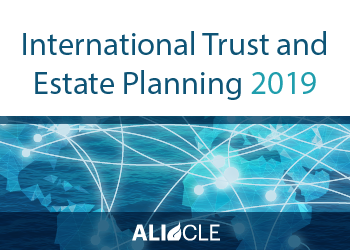 International Trust and Estate Planning 2019