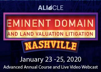 Eminent Domain and Land Valuation Litigation 2020