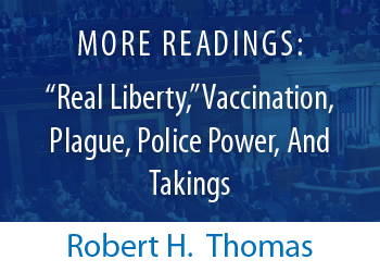 """More Readings: """"Real Liberty,"""" Vaccination, Plague, Police Power, And Takings"""