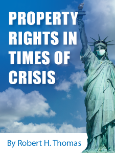 Property Rights in Times of Crisis - By Robert H. Thomas - hosted by ALI CLE