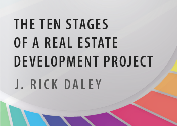 THE TEN STAGES OF A REAL ESTATE DEVELOPMENT PROJECT