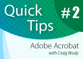 ALI CLE Quick Tips: Adobe Acrobat