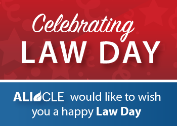 Law Day: Celebrating the Role of Law in Our Society