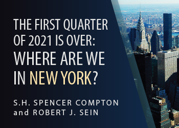 THE FIRST QUARTER OF 2021 IS OVER: WHERE ARE WE IN NEW YORK?