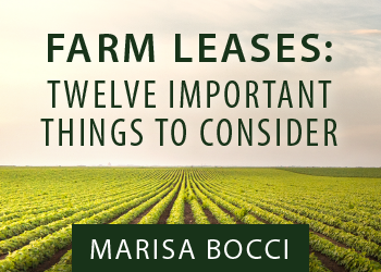 FARM LEASES: TWELVE IMPORTANT THINGS TO CONSIDER
